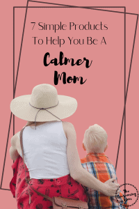 7 Simple Products To Help You Be A Calmer Mom