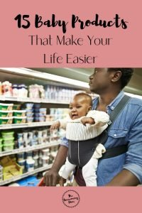 15 Baby Products That Make Life Easier